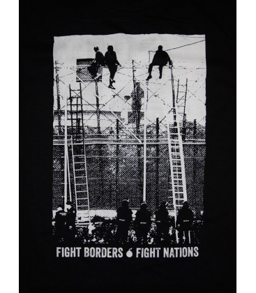 T-Shirt Fight Borders Fight Nations
