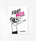 Fight Nazis Everywhere (30 Sticker)