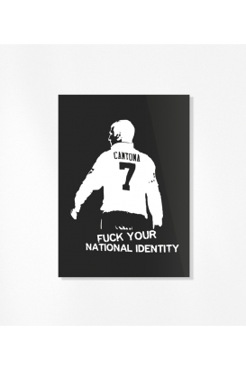 30 Sticker - Cantona / Fuck Your National Identity