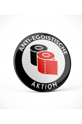 ANTI-EGOISTISCHE AKTION BUTTON