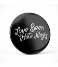 Love Beer Hate Nazis - Button