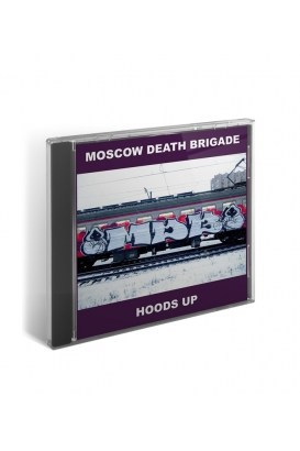 CD Moscow Death Brigade – Hoods Up